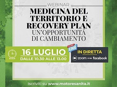 Medicina del territorio e Recovery Plan, venerdì 16 luglio il webinar di Motore Sanità
